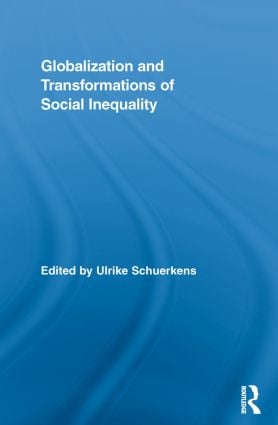 Globalization and Transformations of Social Inequality (Paperback) book cover