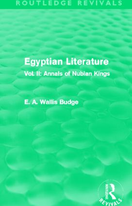 Egyptian Literature (Routledge Revivals): Vol. II: Annals of Nubian Kings (Hardback) book cover