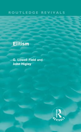 Elitism (Routledge Revivals) (Hardback) book cover