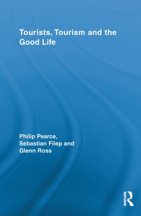 Tourists, Tourism and the Good Life (Paperback) book cover