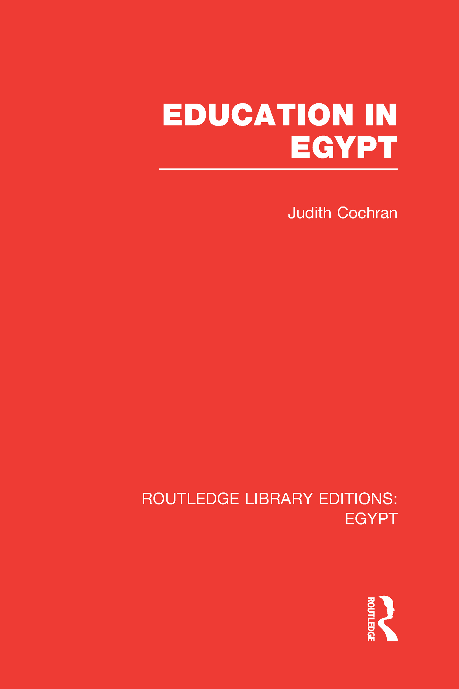 Education in Egypt (RLE Egypt) (Hardback) book cover