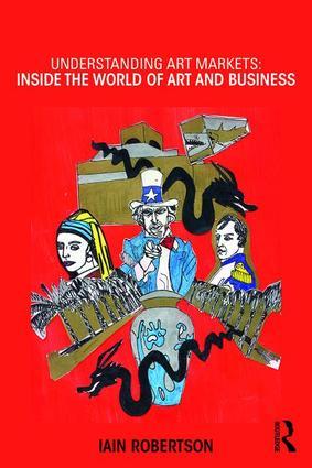 Understanding Art Markets: Inside the world of art and business book cover