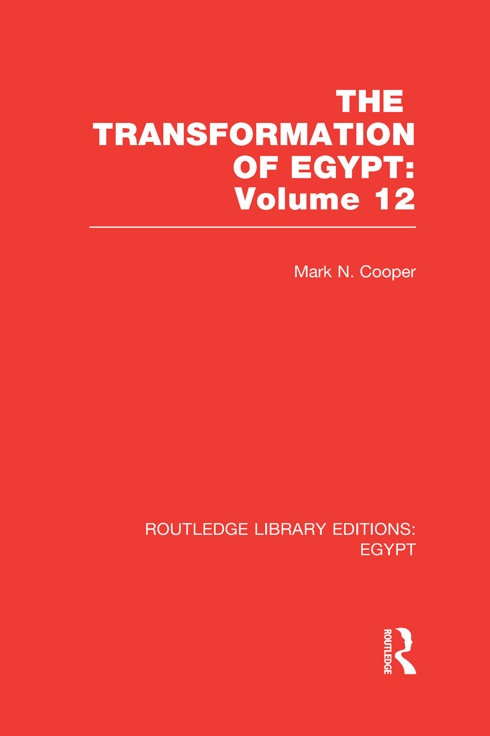 The Transformation of Egypt (RLE Egypt) (Hardback) book cover
