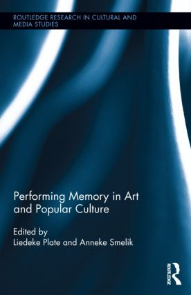 Performing Memory in Art and Popular Culture: 1st Edition (Hardback) book cover