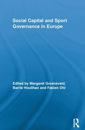 Social Capital and Sport Governance in Europe (Paperback) book cover