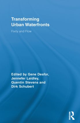 Transforming Urban Waterfronts: Fixity and Flow book cover
