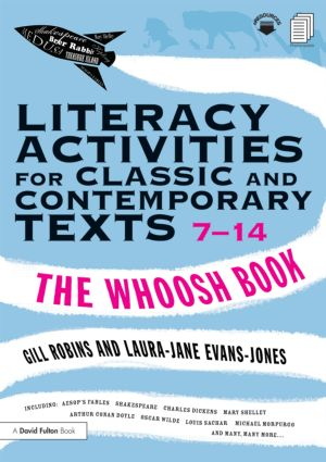 Literacy Activities for Classic and Contemporary Texts 7-14: The Whoosh Book book cover