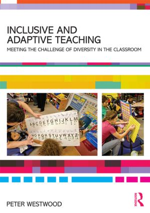 Inclusive and Adaptive Teaching: Meeting the challenge of diversity in the classroom (Paperback) book cover