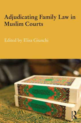 Adjudicating Family Law in Muslim Courts (Hardback) book cover