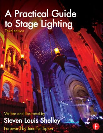 A Practical Guide to Stage Lighting: 3rd Edition (Paperback) book cover