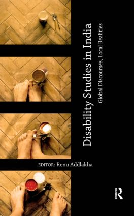 Disability Studies in India: Global Discourses, Local Realities (Hardback) book cover