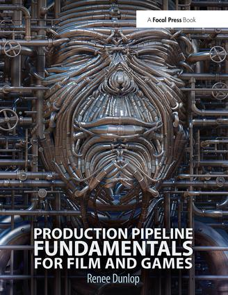 Production Pipeline Fundamentals for Film and Games (Paperback) book cover