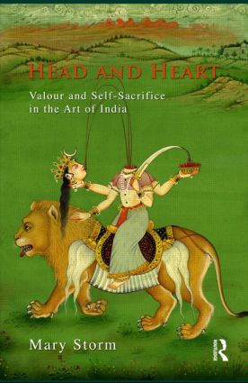 Head and Heart: Valour and Self-Sacrifice in the Art of India book cover