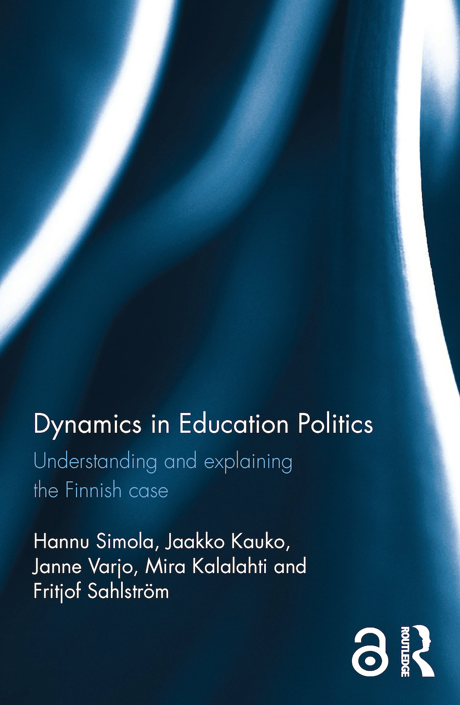 Dynamics in Education Politics: Understanding and explaining the Finnish case book cover