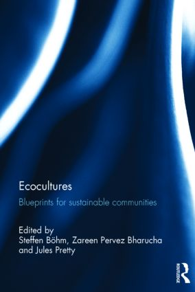 Ecocultures: Blueprints for Sustainable Communities book cover