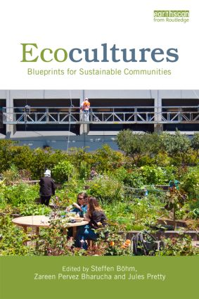 Ecocultures: Blueprints for Sustainable Communities, 1st Edition (e-Book) book cover