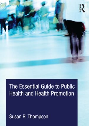 The Essential Guide to Public Health and Health Promotion book cover