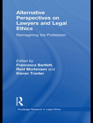 Alternative Perspectives on Lawyers and Legal Ethics: Reimagining the Profession (Hardback) book cover