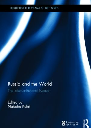 Russia and the World: The Internal-External Nexus, 1st Edition (Hardback) book cover