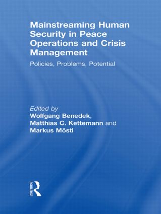 Mainstreaming Human Security in Peace Operations and Crisis Management: Policies, Problems, Potential, 1st Edition (Paperback) book cover