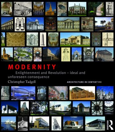 Modernity: Enlightenment and Revolution – ideal and unforeseen consequence (Paperback) book cover