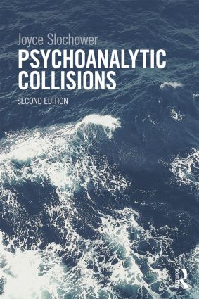 Psychoanalytic Collisions: 2nd Edition (Paperback) book cover