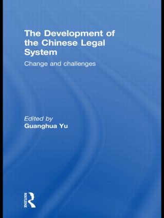 The Development of the Chinese Legal System: Change and Challenges (Paperback) book cover