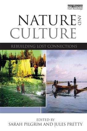 Nature and Culture: Rebuilding Lost Connections (Paperback) book cover