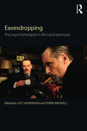 Eavesdropping: The psychotherapist in film and television (Paperback) book cover