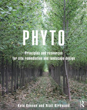 Phyto: Principles and Resources for Site Remediation and Landscape Design (Paperback) book cover