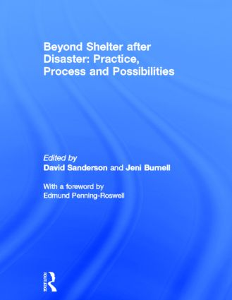 Beyond Shelter after Disaster: Practice, Process and Possibilities (Hardback) book cover