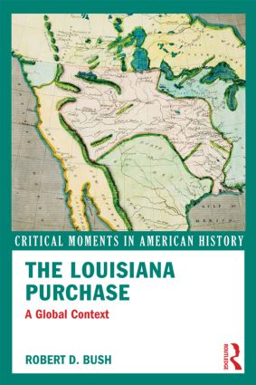 The Louisiana Purchase: A Global Context book cover