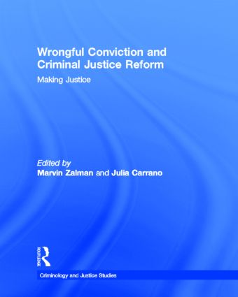 Wrongful Conviction and Criminal Justice Reform: Making Justice, 1st Edition (Hardback) book cover