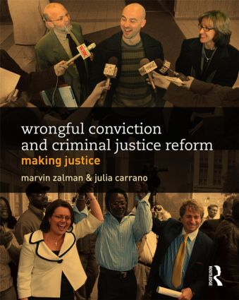 Wrongful Conviction and Criminal Justice Reform: Making Justice (Paperback) book cover