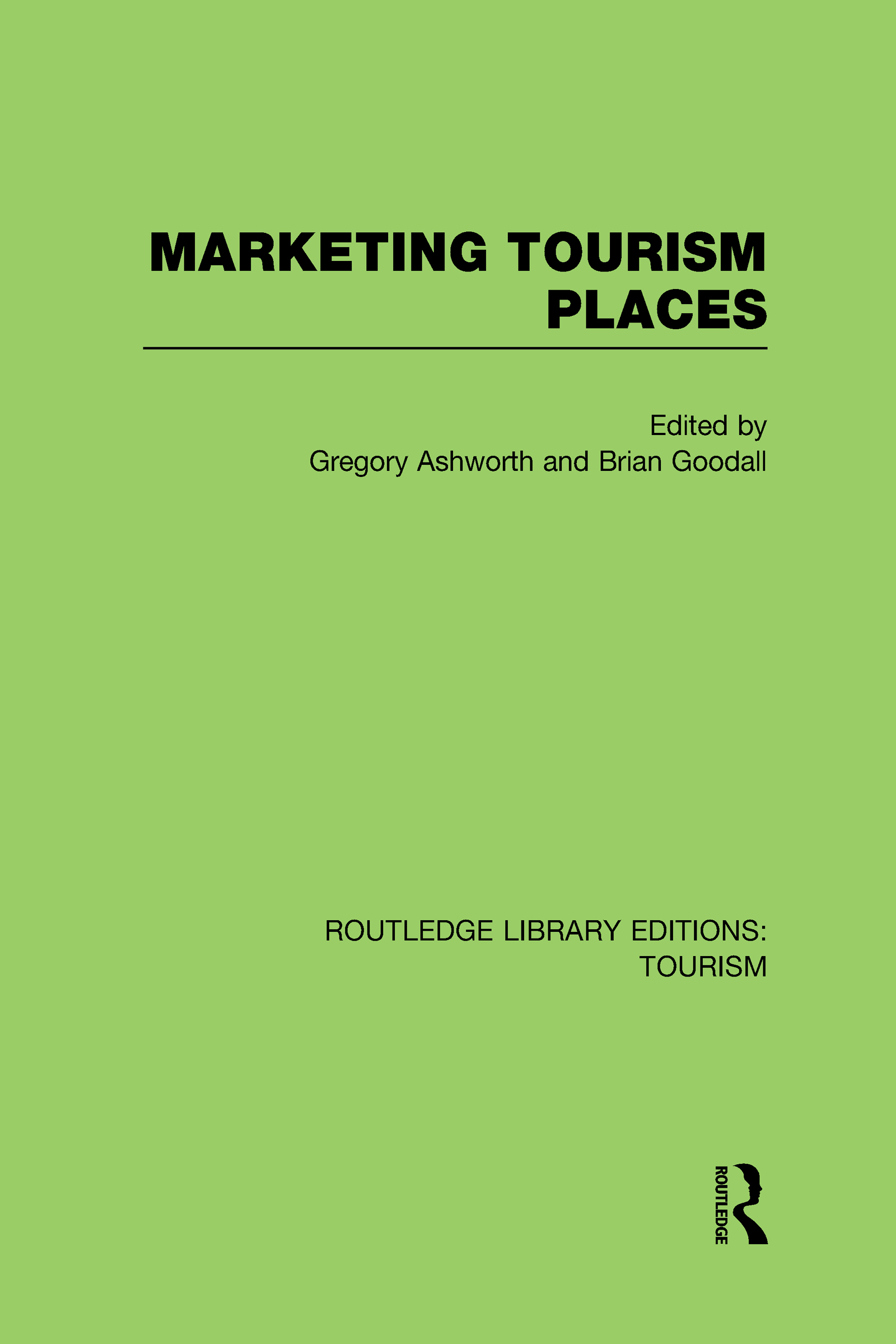 Marketing Tourism Places (RLE Tourism) (Hardback) book cover