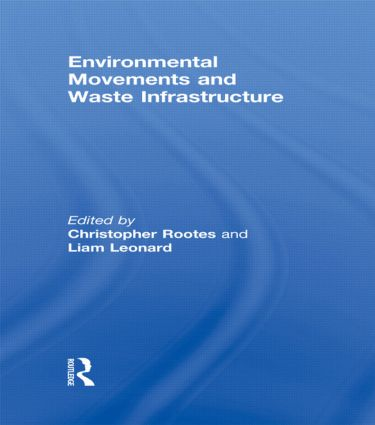 Environmental Movements and Waste Infrastructure (Paperback) book cover