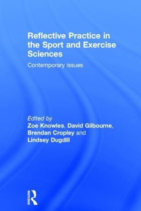 Reflective Practice in the Sport and Exercise Sciences: Contemporary issues book cover