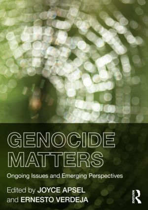 Genocide Matters: Ongoing Issues and Emerging Perspectives (Paperback) book cover