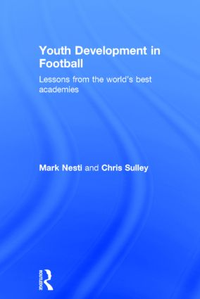 Youth Development in Football: Lessons from the world's best academies book cover