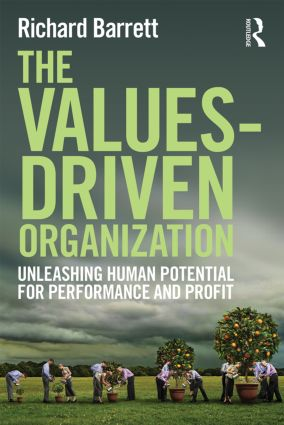 The Values-Driven Organization: Unleashing Human Potential for Performance and Profit (Paperback) book cover
