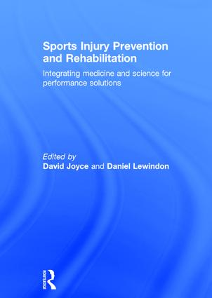 Sports Injury Prevention and Rehabilitation: Integrating Medicine and Science for Performance Solutions book cover