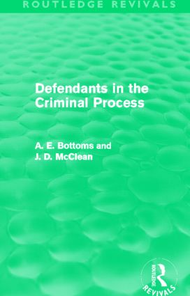 Defendants in the Criminal Process (Routledge Revivals): 1st Edition (Paperback) book cover