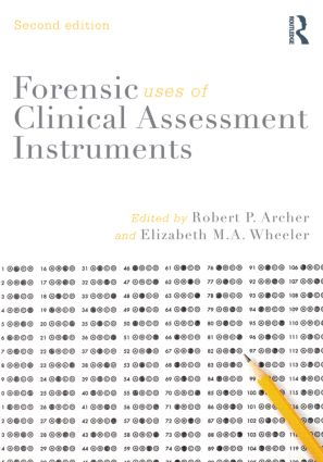 Forensic Uses of Clinical Assessment Instruments: 2nd Edition (Paperback) book cover