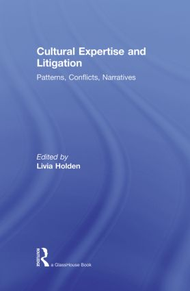 Cultural Expertise and Litigation: Patterns, Conflicts, Narratives (Paperback) book cover