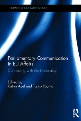Parliamentary Communication in EU Affairs: Connecting with the Electorate?, 1st Edition (Hardback) book cover