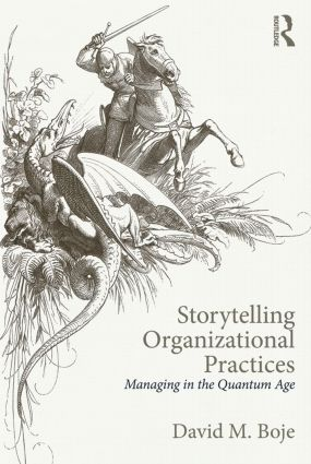 Storytelling Organizational Practices: Managing in the quantum age, 1st Edition (Paperback) book cover