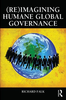 (Re)Imagining Humane Global Governance (Paperback) book cover
