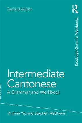 Intermediate Cantonese: A Grammar and Workbook, 2nd Edition (Paperback) book cover
