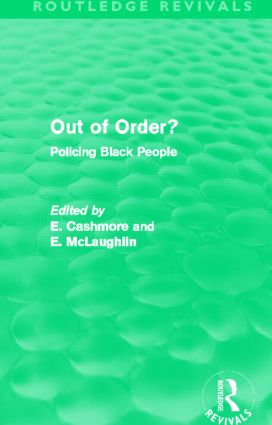 Out of Order? (Routledge Revivals): Policing Black People (Hardback) book cover