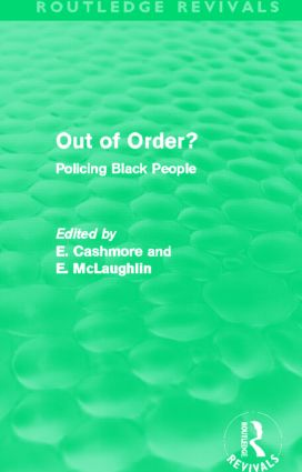 Out of Order? (Routledge Revivals): Policing Black People, 1st Edition (Paperback) book cover